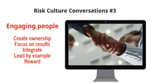 Risk Culture Conversation #3 – Engaging people