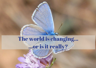The world is changing... or is it really?