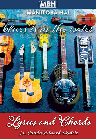 Blues Is In The Water Songbook
