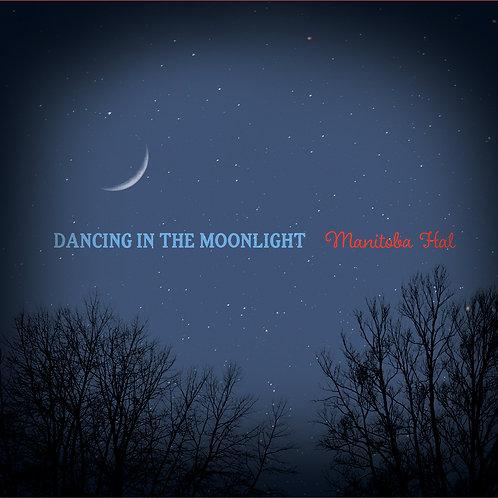 Dancing In The Moonlight EP