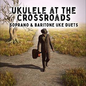 Ukulele At The Crossroads - 1