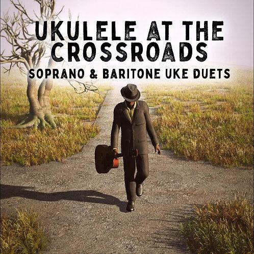 Ukulele At The Crossroads - 2