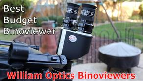 William Optics Binoviewers -- The best budget binoviewer?