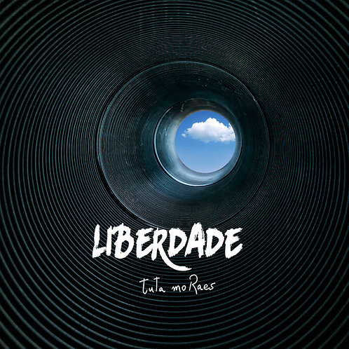 Liberdade, Tuta Moraes
