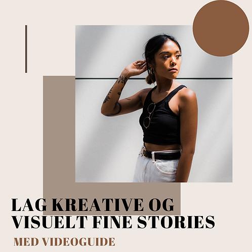 Tips til å lage kreative og visuelt fine stories med videoguide