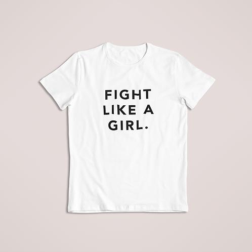 Fight Like A Girl Tee - White