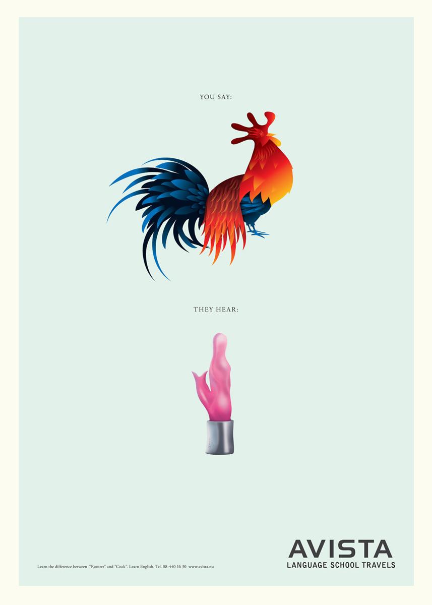 """Реклама языковой школы Avista. Агентство Publicis решило поиграть словом """"cock"""", которое в английском языке означает одновременно """"петух"""" и """"мужской половой член"""". Новобранцам предлагается узнать разницу между этими словами, подучив английский."""