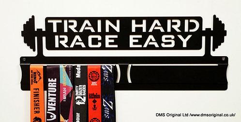 Train Hard Race Easy - medal hanger