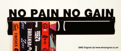 No Pain No Gain- medal hanger
