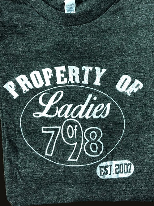 Property of Ladies of 798 T-Shirt