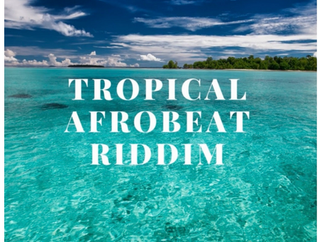 TROPICAL AFROBEAT RIDDIM  by Mada Voices Jizzy
