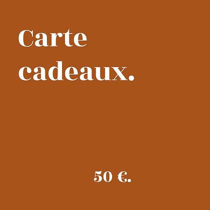 CARTE CADEAUX 50€.