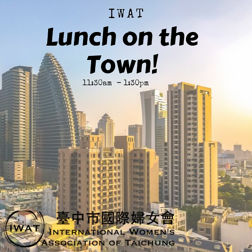 IWAT Lunch on the Town