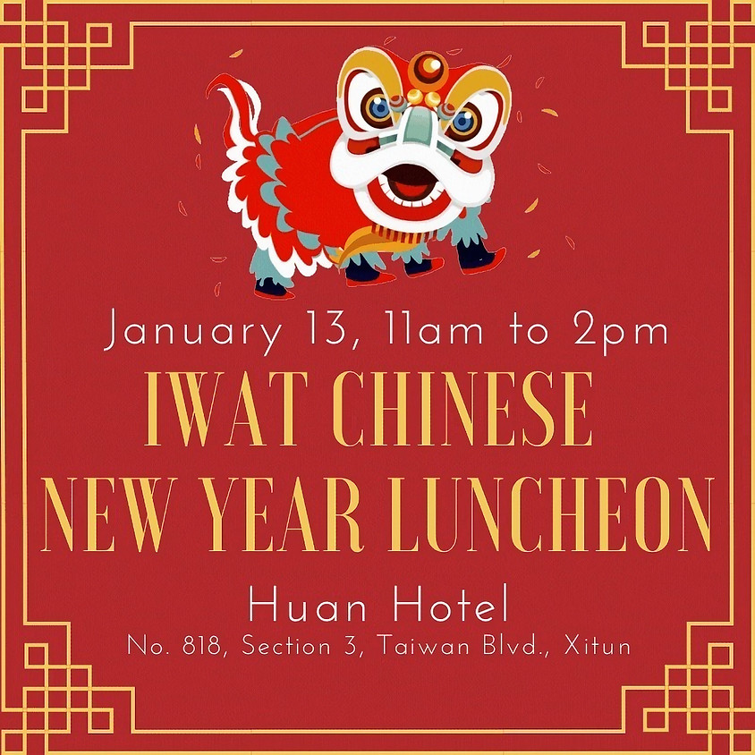 IWAT Chinese New Year Luncheon