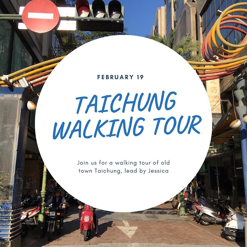 Taichung Walking Tour