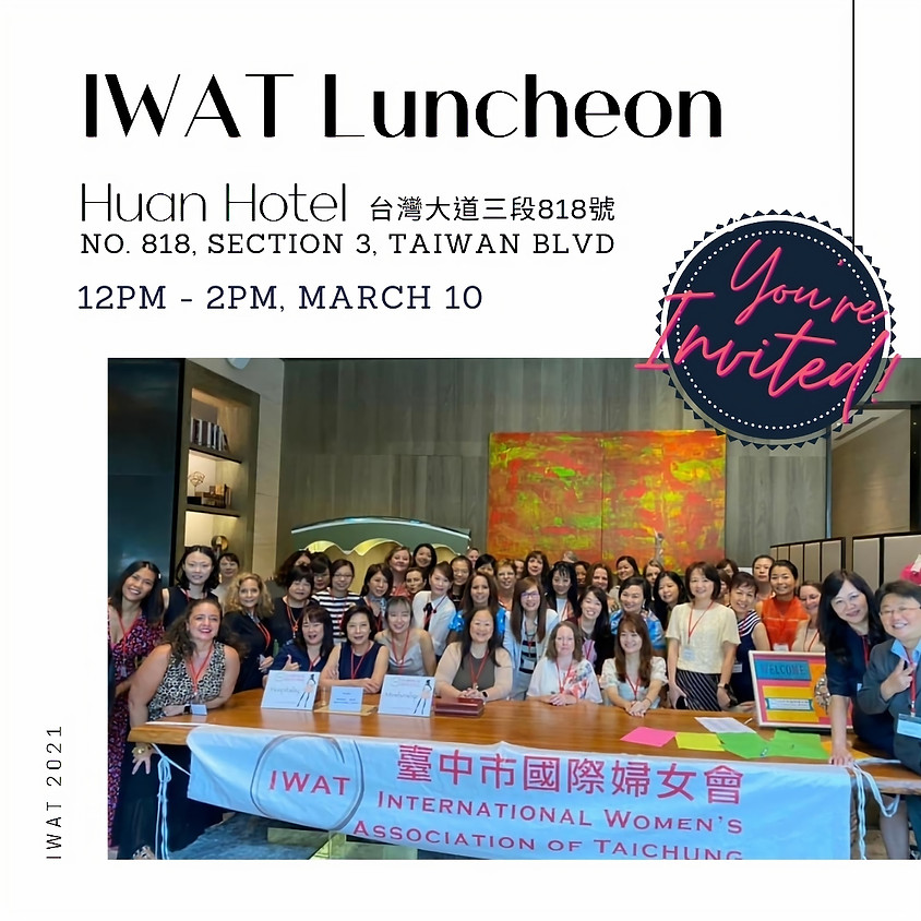 IWAT Luncheon at Huan Hotel