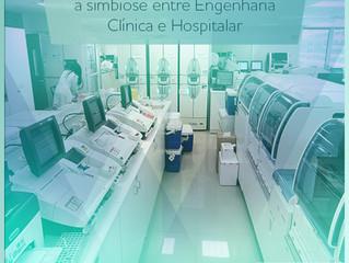 Tecnologia da saúde: a simbiose entre Engenharia Clínica e Construção Hospitalar