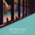 OI VA VOI - MEMORY DROP - HIGH RES - OUT