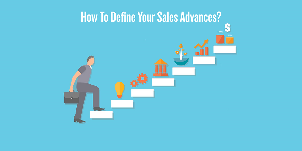 How to define your sales advances