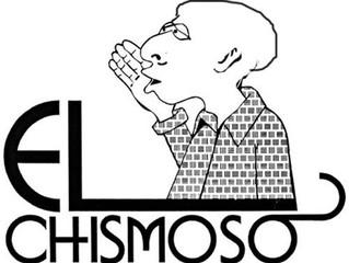 """""""El Chisme"""""""