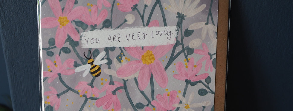 You Are Very Lovely -cute floral card with pink flowers and a bee
