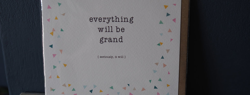 Everything Will Be Grand SquareCard