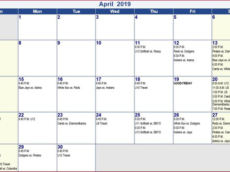 April Schedule 2019 7/8/9, 10/11/12, U8 Baseball, U10 Baseball, U12 Baseball , U11 Softball, U13 Sof
