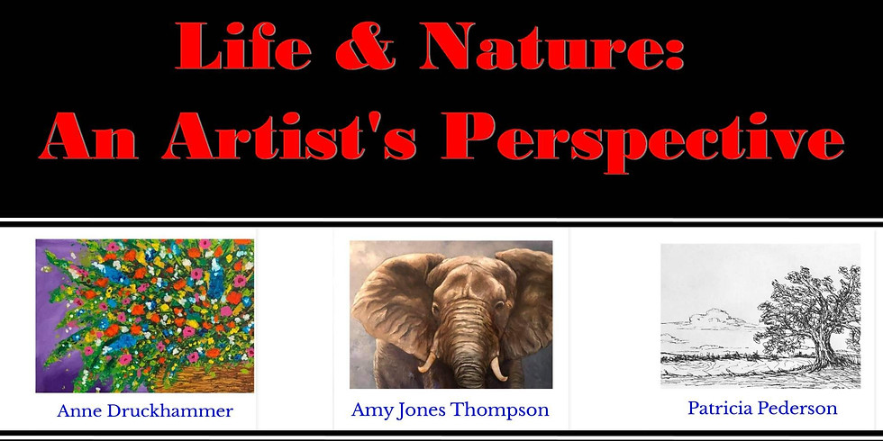 Opening Reception: Life & Nature Show