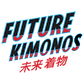 Future Kimonos Logo - Slanted Text Only.