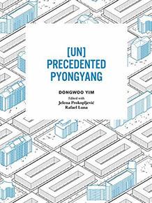 Unprecedented Pyongyang
