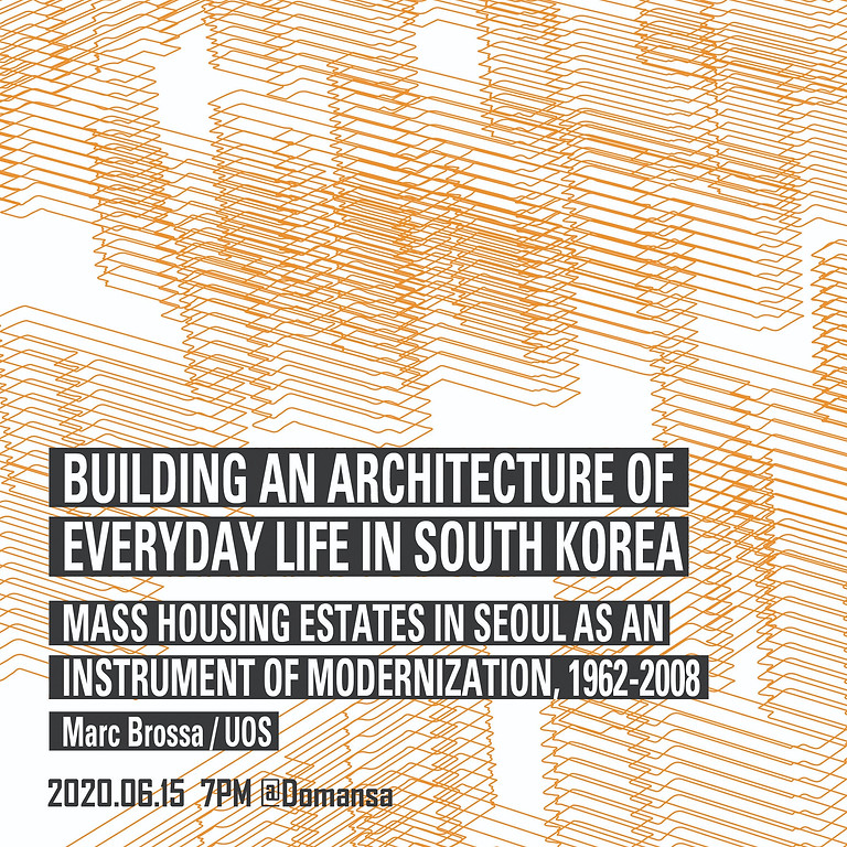 Building an Architecture of Everyday Life in South Korea