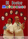 Cartel - El Docto Matasanos