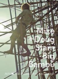 Mike & Doug Starn Big Bambú