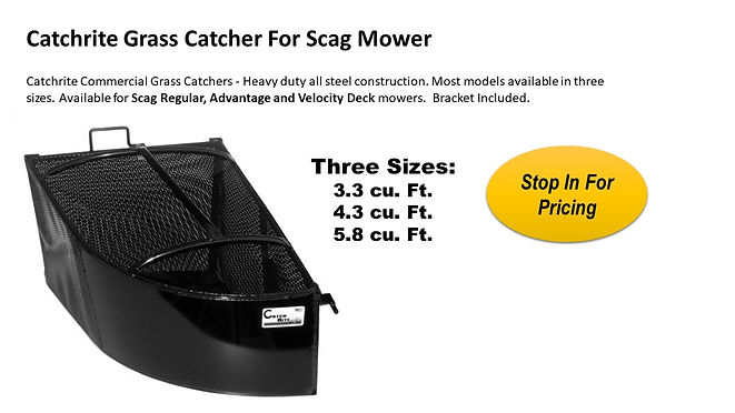Scag Grass Catcher For Sale At Seven Gables Power Equipment Conveniently Located In The Smithtown 11787, Commack 11725, Kings Park 11754, Northport 11768, East Northport 11768, Dix Hills 11746, Huntington 11743, Melville 11747, Central Islip 11722, Islip 11751, East Islip 11730, Bayshore 11706, Bay Shore 11706, Hauppauge 11788, Ronkonkoma 11779, Lake Ronkonkoma 11749, St James 11780, Setauket 11733, Stony Brook 11790, Lake Grove 11755, Centereach 11720, Holtsville 11742, Selden 11784, Islandia 11760, Centerport 11721, Roslyn 11576, Massapequa 11758, Syosset 11773, Farmingdale 11735, Bohemia 11716, Patchogue 11722, Babylon 11702, West Babylon 11707, Suffolk County, Long Island NY Area