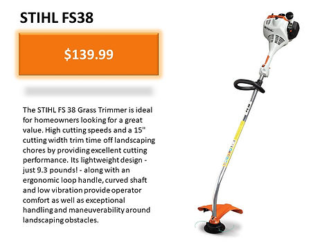 Stihl FS 38 Grass Trimmer For Sale At Seven Gables Equipment Conveniently Located Near Me In The Smithtown, Commack, Kings Park, Northport, East Northport, Dix Hills, Huntington, Melville, Central Islip, Islip, East Islip, Bayshore, Hauppauge, Ronkonkoma, Lake Ronkonkoma, St James, Setauket, Stony Brook, Lake Grove, Centereach, Holtsville, Selden, Islandia, Centerport, Roslyn, Massapequa, Syosset, Farmingdale, Bohemia, Patchogue, Babylon, West Babylon, Suffolk County, Long Island NY Area