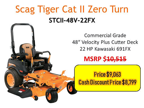 Scag Tiger Cat 2 For Sale At Seven Gables Power Equipment In The Smithtown, Commack, Kings Park, Northport, East Northport, Dix Hills, Huntington, Melville, Central Islip, Islip, East Islip, Bayshore, Hauppauge, Ronkonkoma, Lake Ronkonkoma, St James, Setauket, Stony Brook, Lake Grove, Centereach, Holtsville, Selden, Islandia, Centerport, Roslyn, Massapequa, Syosset, Farmingdale, Long Island NY Area