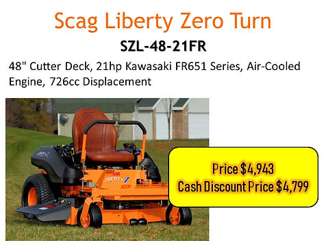 Scag Liberty Z Zero Turn SZL-48-21FR For Sale At Seven Gables Power Equipment In The Smithtown, Commack, Kings Park, Northport, East Northport, Dix Hills, Huntington, Melville, Central Islip, Islip, East Islip, Bayshore, Hauppauge, Ronkonkoma, Lake Ronkonkoma, St James, Setauket, Stony Brook, Lake Grove, Centereach, Holtsville, Selden, Islandia, Centerport, Roslyn, Massapequa, Syosset, Farmingdale, Long Island NY Area