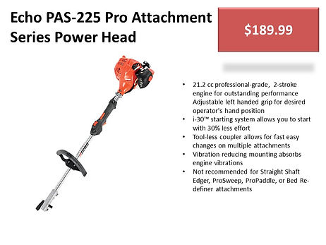 Echo PAS-225 For Sale At Seven Gables Power Equipment Conveniently Located Near Me In The Smithtown, Commack, Kings Park, Northport, East Northport, Dix Hills, Huntington, Melville, Central Islip, Islip, East Islip, Bayshore, Hauppauge, Ronkonkoma, Lake Ronkonkoma, St James, Setauket, Stony Brook, Lake Grove, Centereach, Holtsville, Selden, Islandia, Centerport, Roslyn, Massapequa, Syosset, Farmingdale, Bohemia, Patchogue, Babylon, West Babylon, Suffolk County, Long Island NY Area