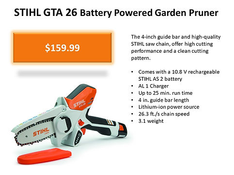 Stihl GTA 26 Battery Pruner For Sale At Seven Gables Power Equipment Conveniently Located In The Smithtown, Commack, Kings Park, Northport, East Northport, Dix Hills, Huntington, Melville, Central Islip, Islip, East Islip, Bayshore, Hauppauge, Ronkonkoma, Lake Ronkonkoma, St James, Setauket, Stony Brook, Lake Grove, Centereach, Holtsville, Selden, Islandia, Centerport, Roslyn, Massapequa, Syosset, Farmingdale, Bohemia, Patchogue, Babylon, West Babylon, Suffolk County, Long Island NY Area