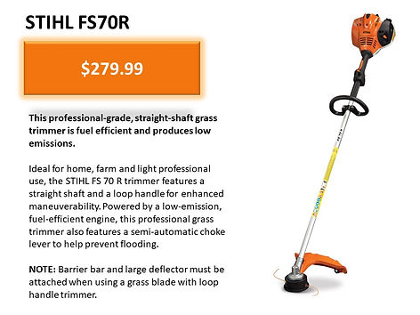 Stihl FS70R String Trimmer For Sale At Seven Gables Power Equipment Conveniently Located In The Smithtown, 11787, Commack, 11725, Kings Park, 11754, Northport, 11768, East Northport, 11768, Dix Hills, 11746, Huntington, 11743, Melville, 11747, Central Islip, 11722, Islip, 11751, East Islip, 11730, Bayshore, 11706, Bay Shore, 11706, Hauppauge, 11788, Ronkonkoma, 11779, Lake Ronkonkoma, 11749, St James, 11780, Setauket, 11733, Stony Brook, 11790, Lake Grove, 11755, Centereach, 11720, Holtsville, 11742, Selden, 11784, Islandia, 11760, Centerport, 11721, Roslyn, 11576, Massapequa, 11758, Syosset, 11773, Farmingdale, 11735, Bohemia, 11716, Patchogue, 11722, Babylon, 11702, West Babylon, 11707, Suffolk County, Long Island NY Area