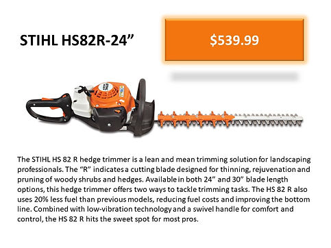 Stihl HS 82R 24 Inch Professional Hedge Trimmer HS82R-24 For Sale At Seven Gables Power Equipment Conveniently Located In The Smithtown, Commack, Kings Park, Northport, East Northport, Dix Hills, Huntington, Melville, Central Islip, Islip, East Islip, Bayshore, Hauppauge, Ronkonkoma, Lake Ronkonkoma, St James, Setauket, Stony Brook, Lake Grove, Centereach, Holtsville, Selden, Islandia, Centerport, Roslyn, Massapequa, Syosset, Farmingdale, Bohemia, Patchogue, Babylon, West Babylon, Suffolk County, Long Island NY Area