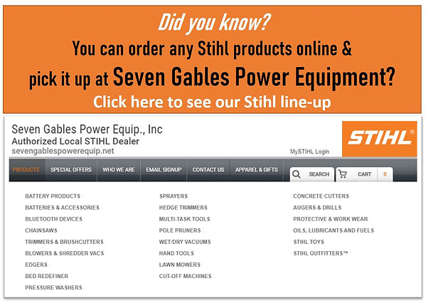 Stihl Chainsaw At Seven Gables Power Equipment Conveniently Located In The Smithtown, 11787, Commack, 11725, Kings Park, 11754, Northport, 11768, East Northport, 11768, Dix Hills, 11746, Huntington, 11743, Melville, 11747, Central Islip, 11722, Islip, 11751, East Islip, 11730, Bayshore, 11706, Bay Shore, 11706, Hauppauge, 11788, Ronkonkoma, 11779, Lake Ronkonkoma, 11749, St James, 11780, Setauket, 11733, Stony Brook, 11790, Lake Grove, 11755, Centereach, 11720, Holtsville, 11742, Selden, 11784, Islandia, 11760, Centerport, 11721, Roslyn, 11576, Massapequa, 11758, Syosset, 11773, Farmingdale, 11735, Bohemia, 11716, Patchogue, 11722, Babylon, 11702, West Babylon, 11707, Suffolk County, Long Island NY Area