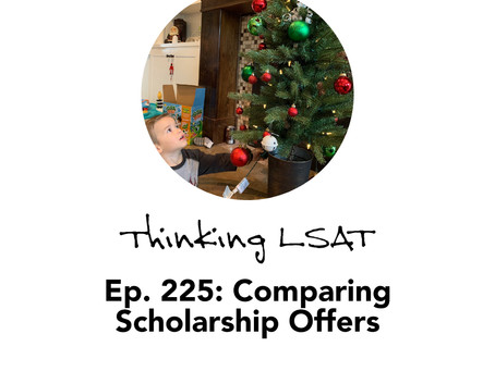 Ep. 225: Comparing Scholarship Offers