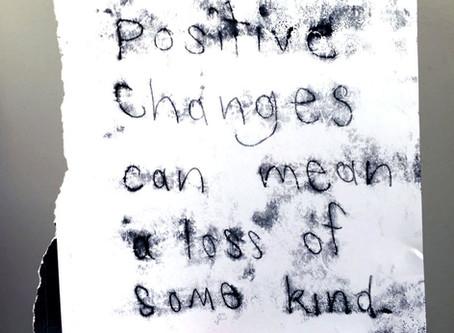 Positive changes. Monoprint