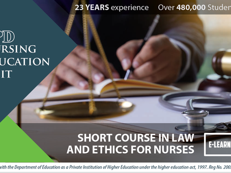 """SHORT COURSE IN LAW AND ETHICS FOR NURSES  """"E-Learning"""""""