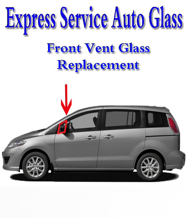 Front Vent Glass Replacement