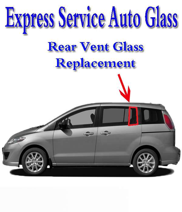 Rear Vent Glass Replacement