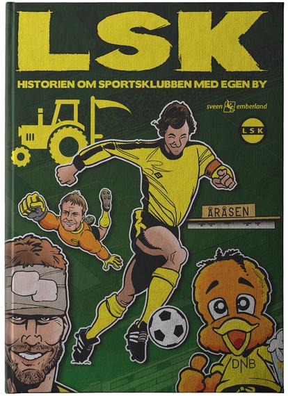 LSK - Historien om Sportsklubben med egen by