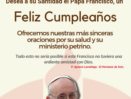 Feliz Cumpleaños Papa Francisco