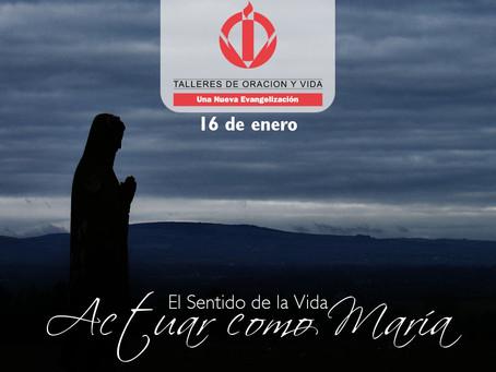 Actuar como María